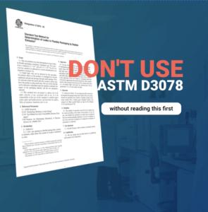 ASTM D3078 leak test vacuum chamber