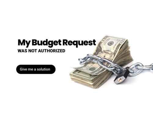 My budget request was not authorized
